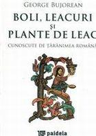 boli-leacuri-si-plante-medicinale-cunoscute-de-taranimea-romana