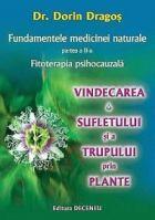 fundamentele-medicinei-naturale-fitoterapia-psihocauzala-vindecarea-sufletului-si-a-trupului-prin-plante
