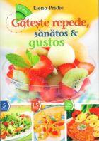 gateste-repede-sanatos-si-gustos