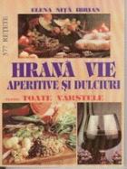 hrana-vie-aperitive-si-dulciuri