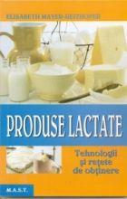 produse-lactate-tehnologii-si-retete-de-obtinere