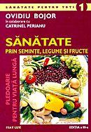 sanatate-prin-seminte-legume-si-fructe