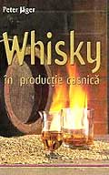 whisky-in-productie-casnica