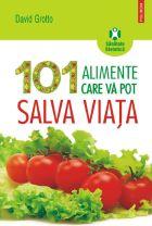 101-alimente-care-va-pot-salva-viata