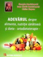 adevarul-despre-alimente-nutritie-sanatoasa-si-diete-mencinicopschi