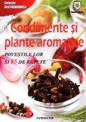 condimente-si-plante-aromatice-povestile-lor-si-85-de-retete