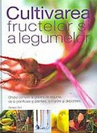 cultivarea-fructelor-si-legumelor