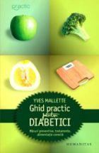 ghid-practic-diabetici-masuri-preventive-tratamente-alimentatie-corecta