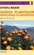 ghidul-plantelor-medicinale-si-aromatice-ovidiu-bojor